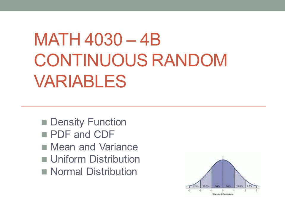 Math 4030 4b Continuous Random Variables Density Function Pdf And
