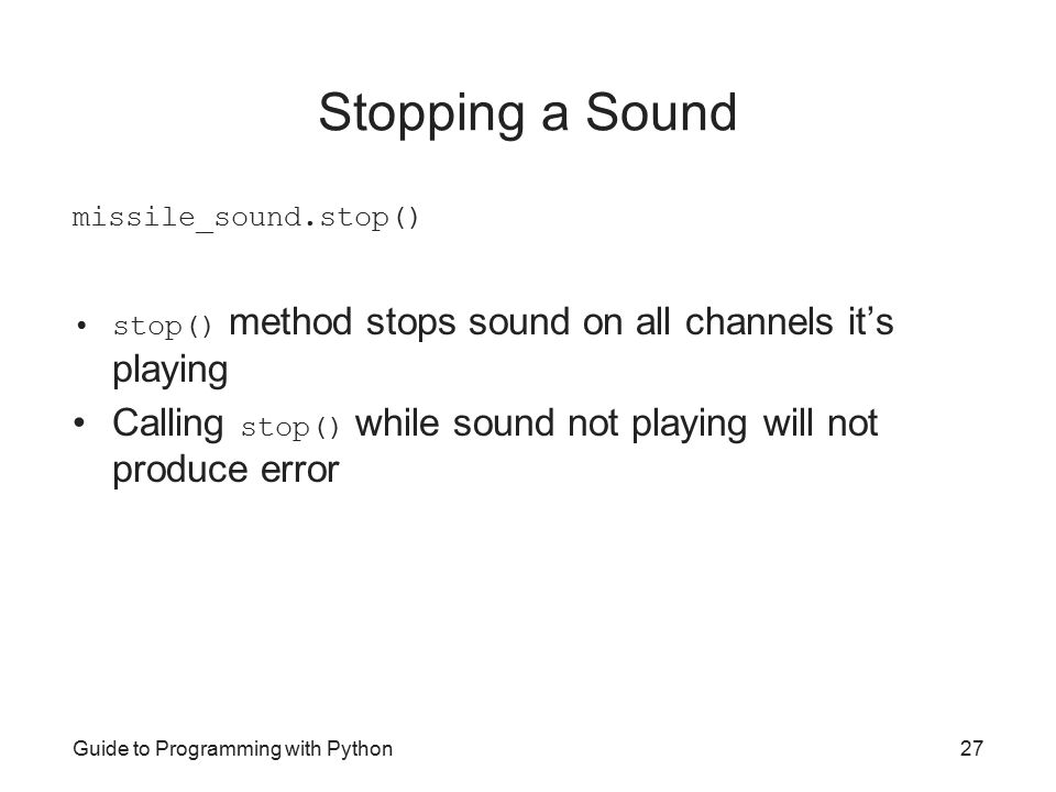 Guide to Programming with Python Chapter Twelve Sound, Animation