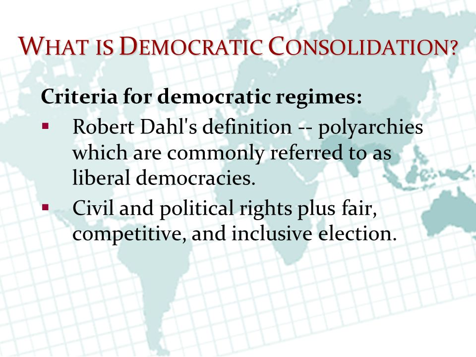 Consolidating democracy definition google