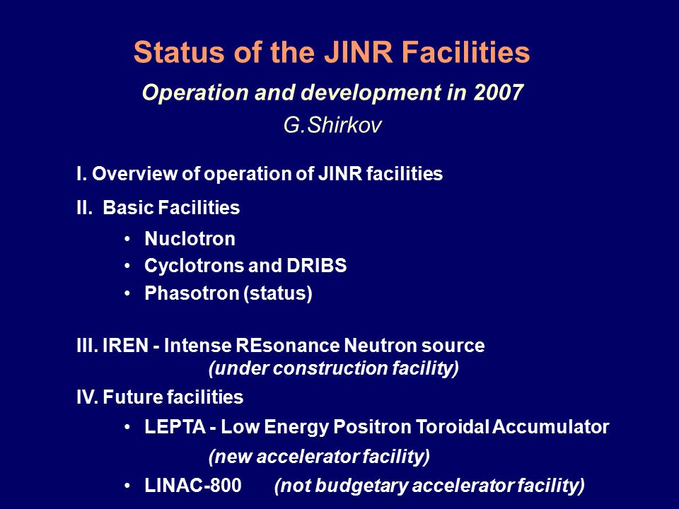 Status Of The Jinr Facilities Operation And Development In 2007 G