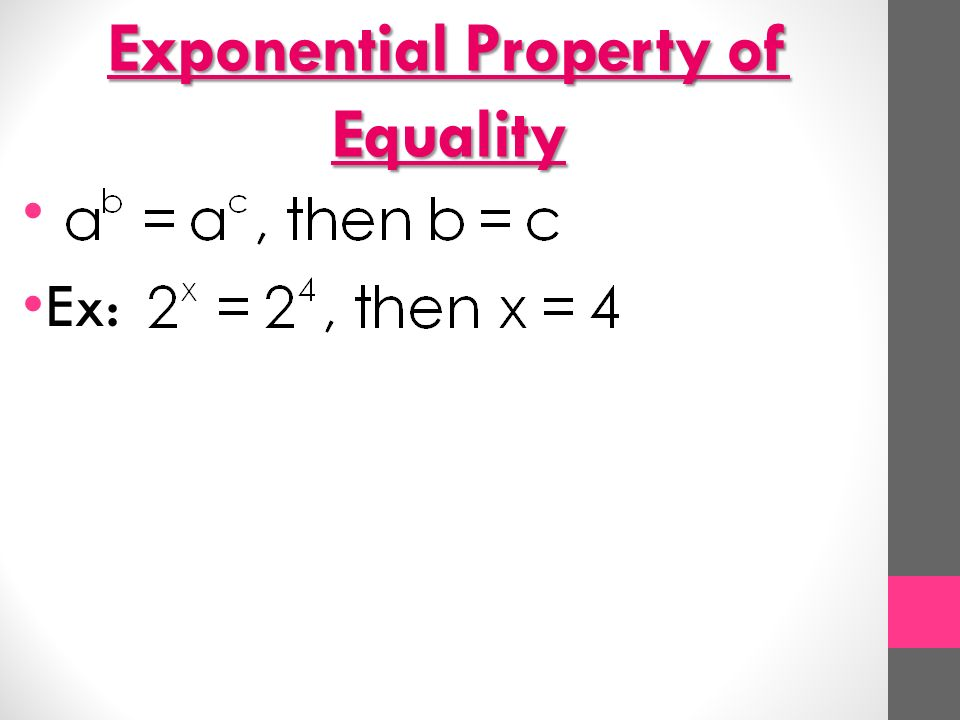 Exponential Property of Equality Ex: