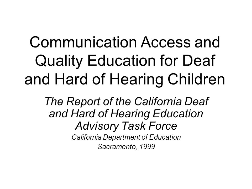 Communication Access and Quality Education for Deaf and Hard