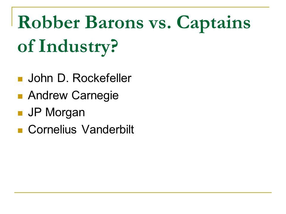 was cornelius vanderbilt a robber baron or captain of industry