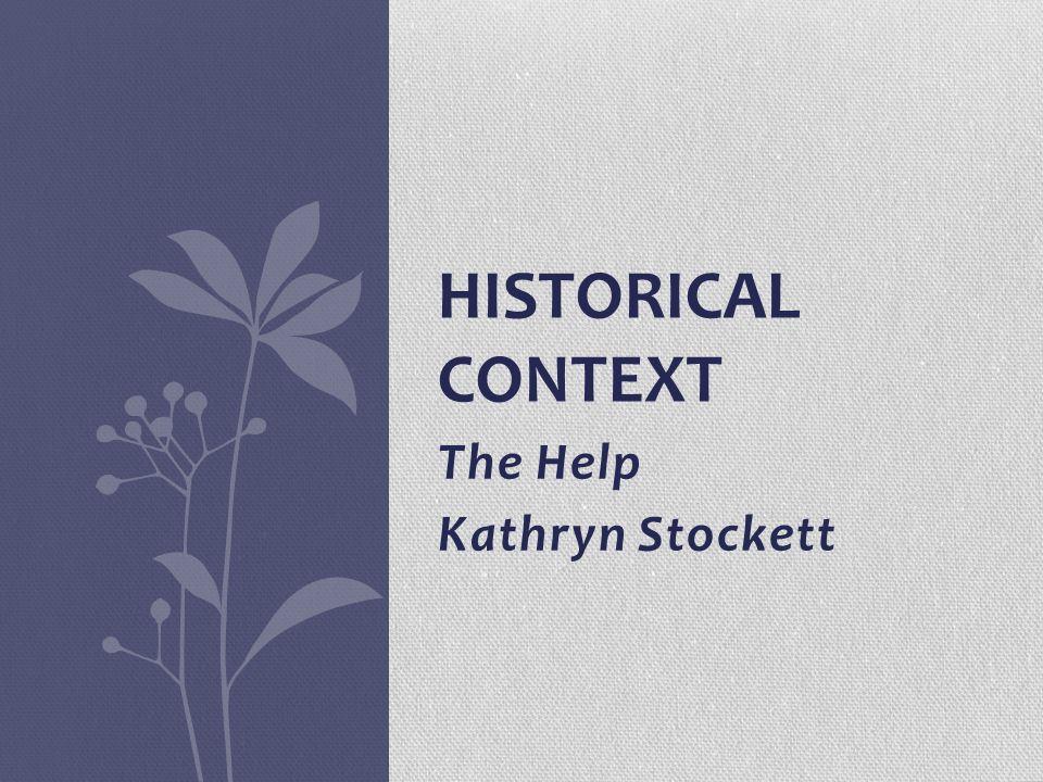 The Help Kathryn Stockett Historical Context What Are Civil Rights   The Help Kathryn Stockett Historical Context