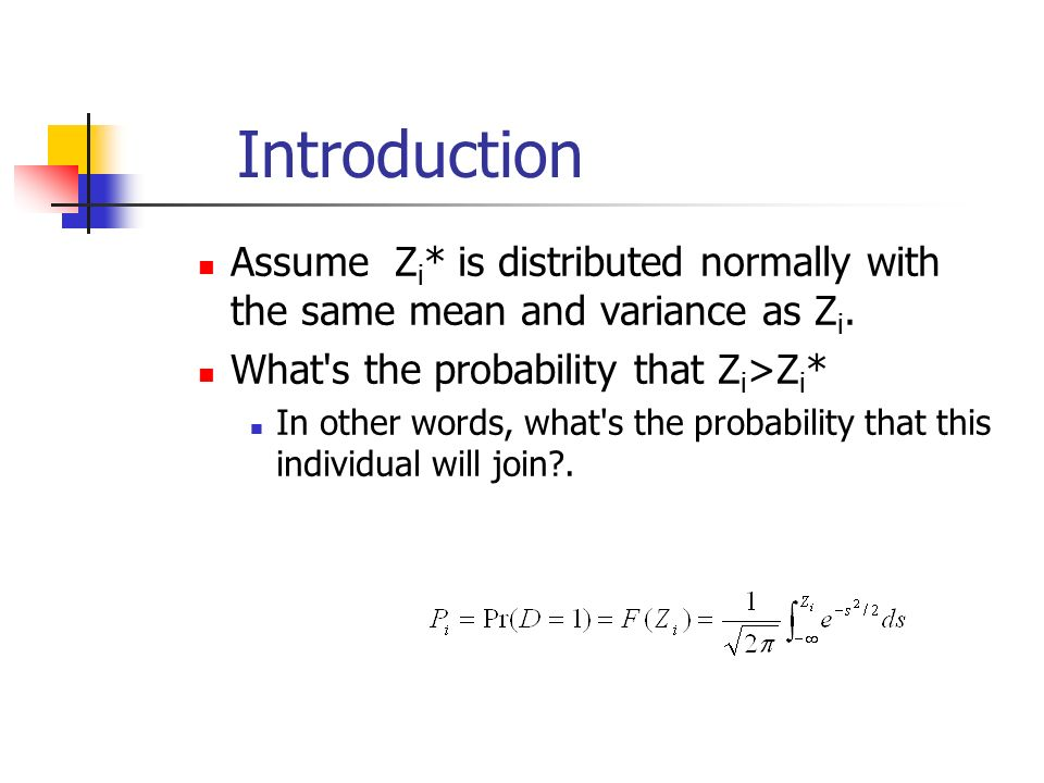 Introduction Assume Z i * is distributed normally with the same mean and variance as Z i.