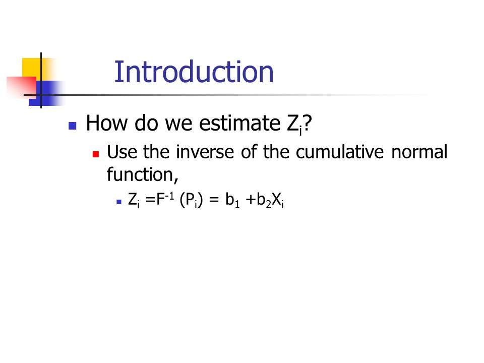 Introduction How do we estimate Z i .