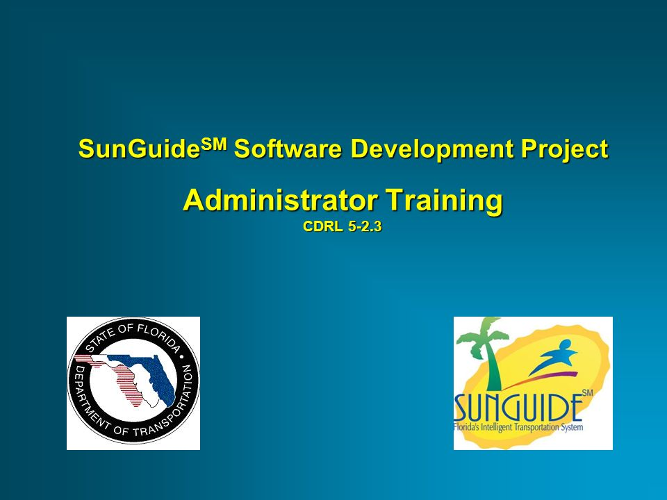 SunGuide SM Software Development Project Administrator
