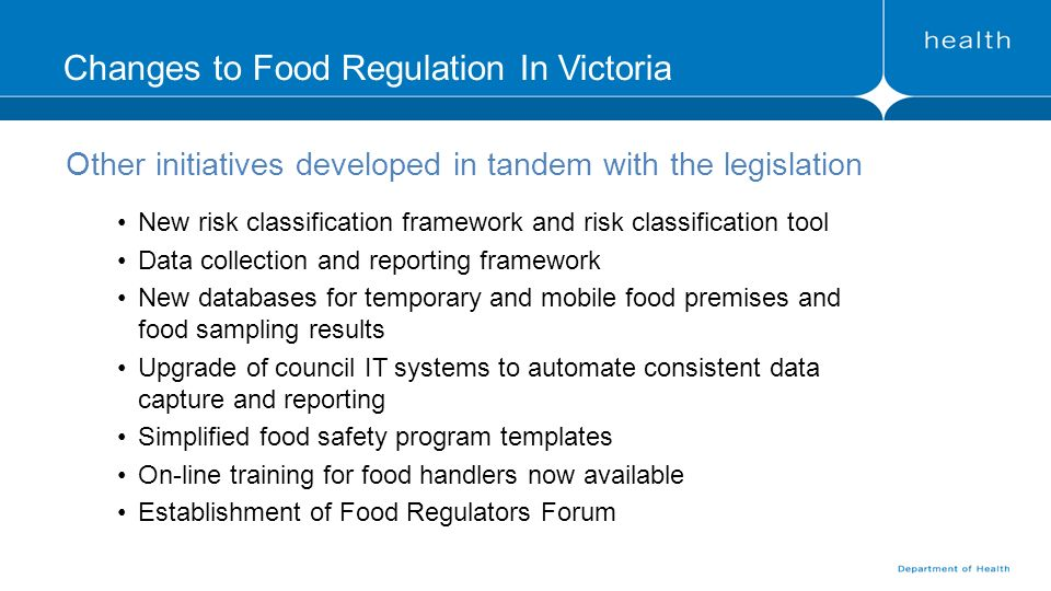 changes to food regulation in victoria gary smith manager systems ...
