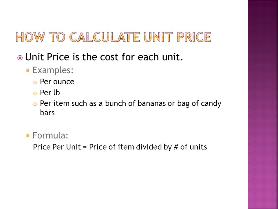 unit price is the cost for each unit