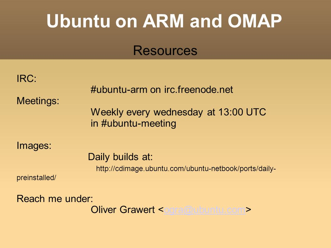 Ubuntu on ARM and OMAP Past presence and future of the Ubuntu ARM