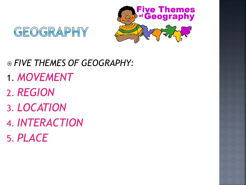 Unit One 1 You Need Colored Pencils Today 2 Pick Up A Geography. 3 Five Themes Of Geography 1 Movement 2 Region Location 4 Interaction 5 Place. Worksheet. The Five Themes Of Geography Worksheet At Clickcart.co