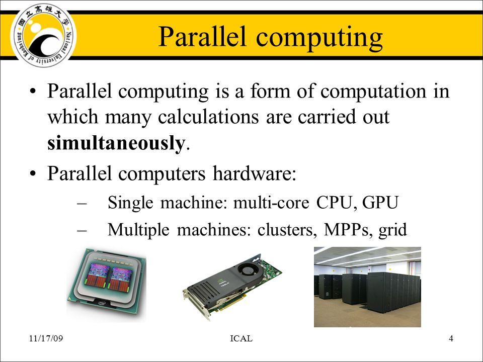 ICAL GPU 架構中所提供分散式運算 之功能與限制  11/17/09ICAL2
