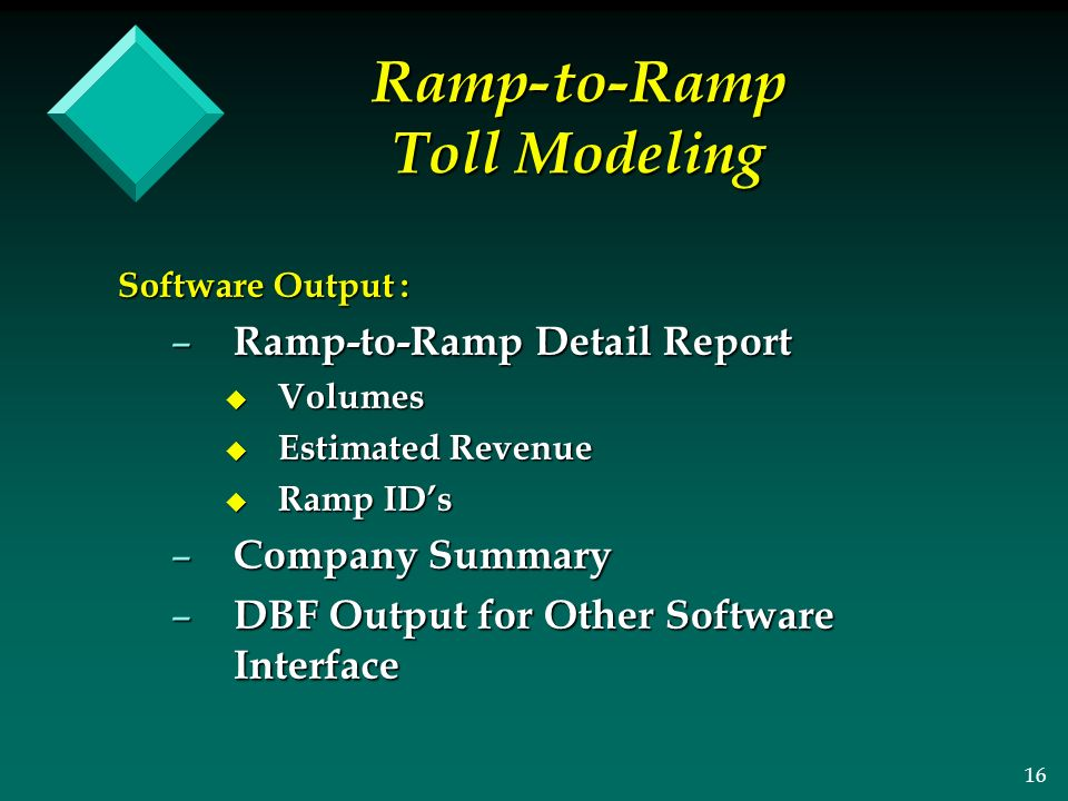 1 Ramp-to-Ramp Toll Modeling Presented By Presented By Jim