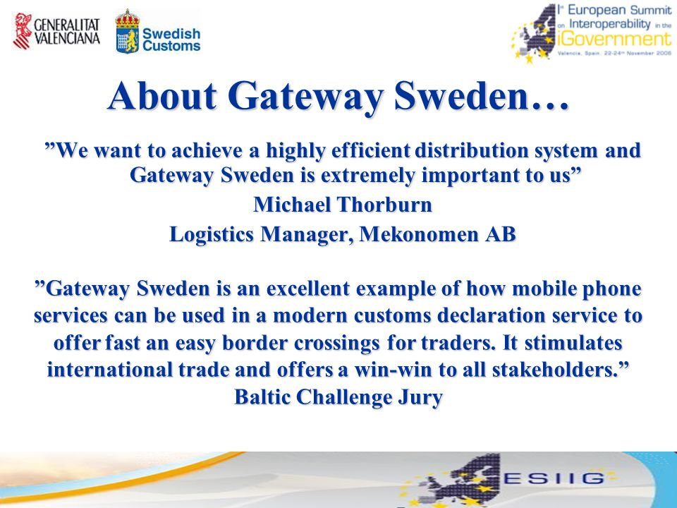 About Gateway Sweden We Want To Achieve A Highly Efficient Distribution System And