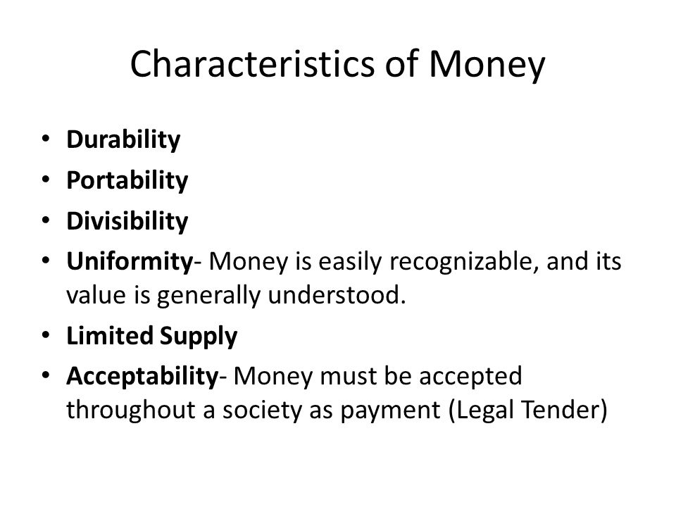 what are the characteristics of money