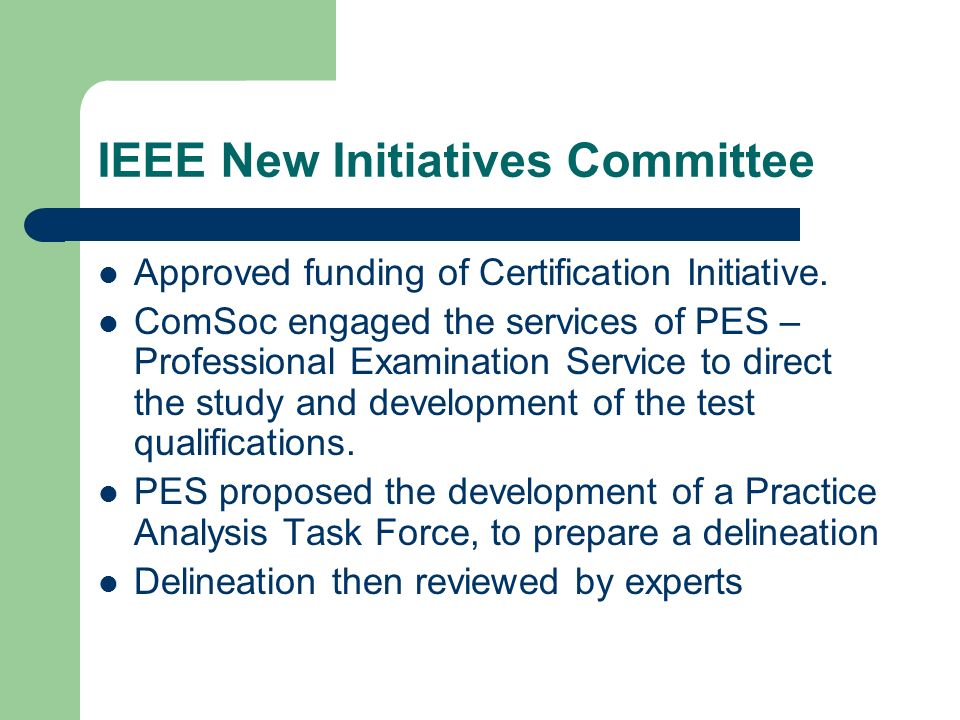 Ieee Communications Society Development Of A Certification Program