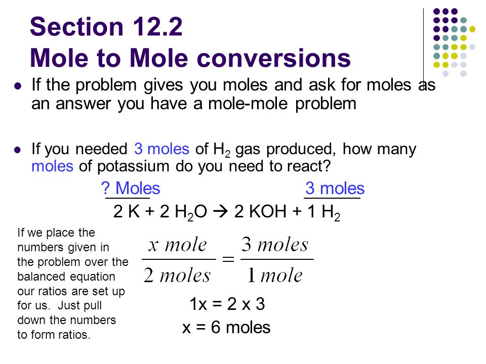 Stoichiometry Calculations Section 12 1 Mole To Mole Calculations