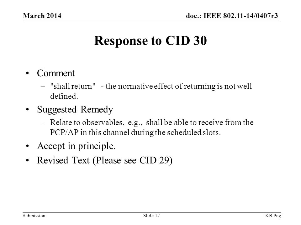 doc.: IEEE /0407r3 Submission Response to CID 30 Comment – shall return - the normative effect of returning is not well defined.