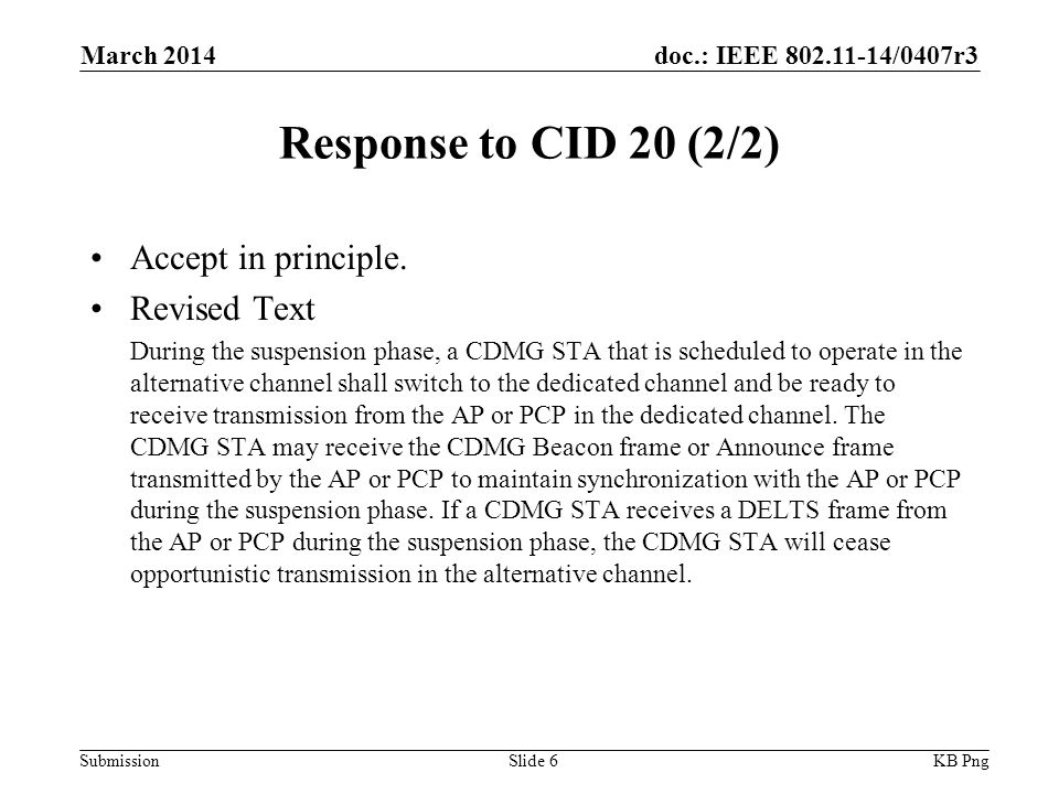 doc.: IEEE /0407r3 Submission Response to CID 20 (2/2) Accept in principle.