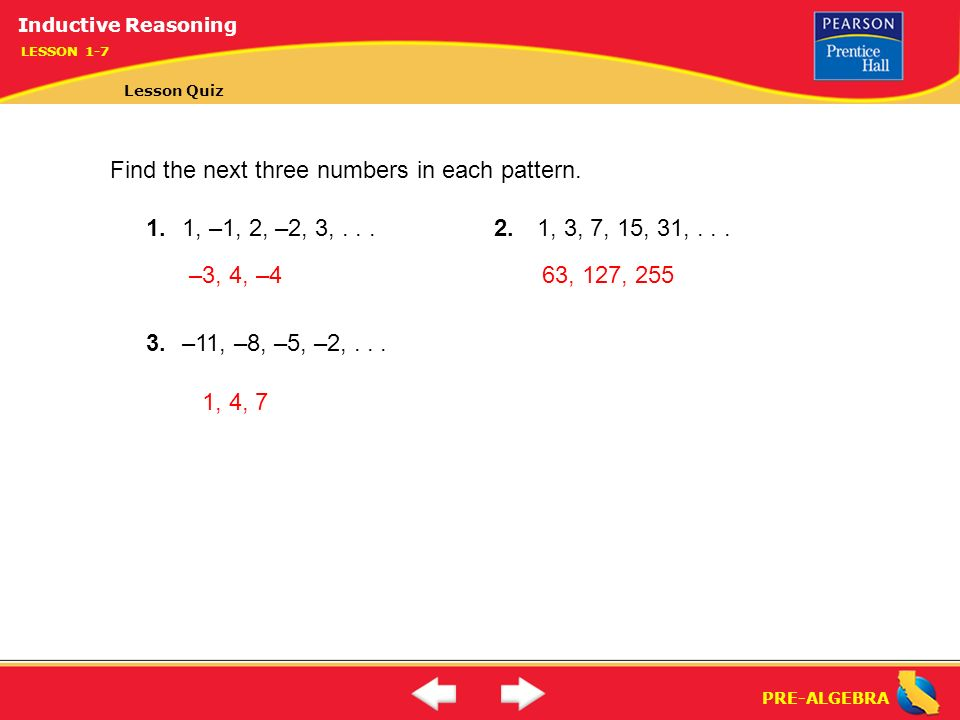 PRE-ALGEBRA  Lesson 1-7 Warm-Up PRE-ALGEBRA Inductive Reasoning (1-7
