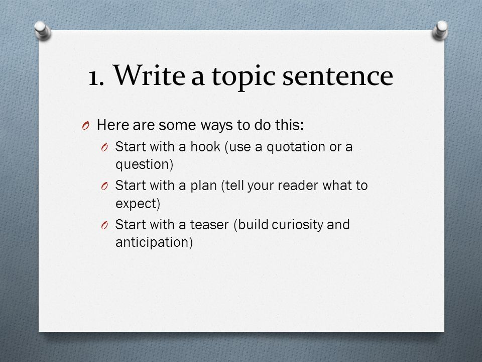 ways to start a topic sentence