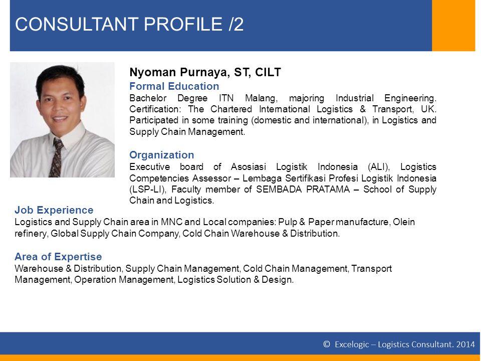 "PROFILE EXCELOGIC Logistics Consultant ""Leading Idea Into"