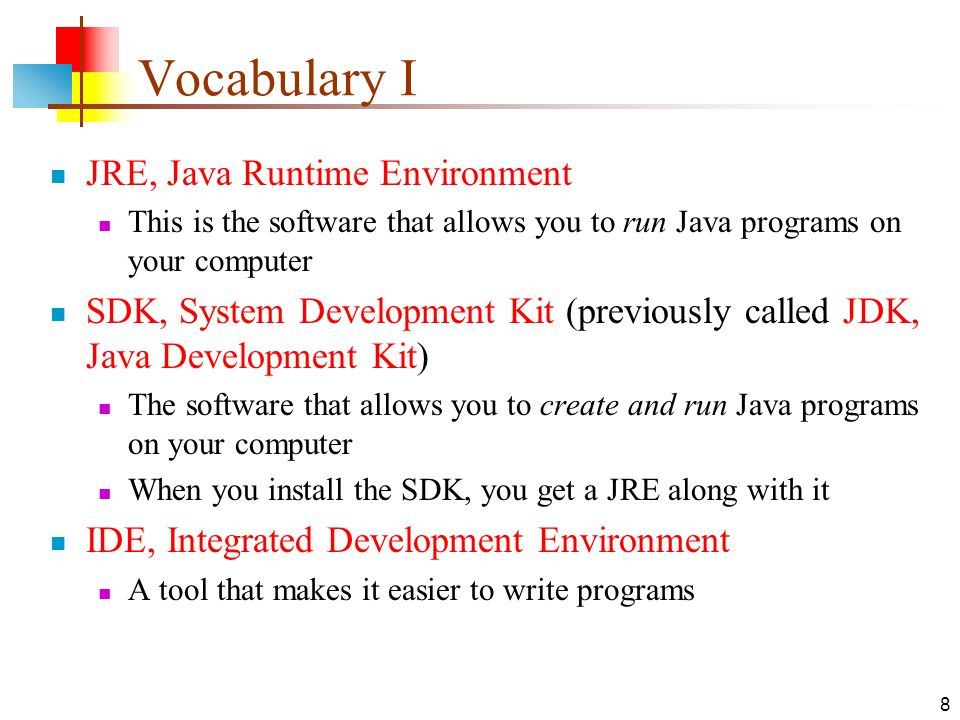 29-Nov-15 Getting Ready for Java  2 What is Java? Java is a