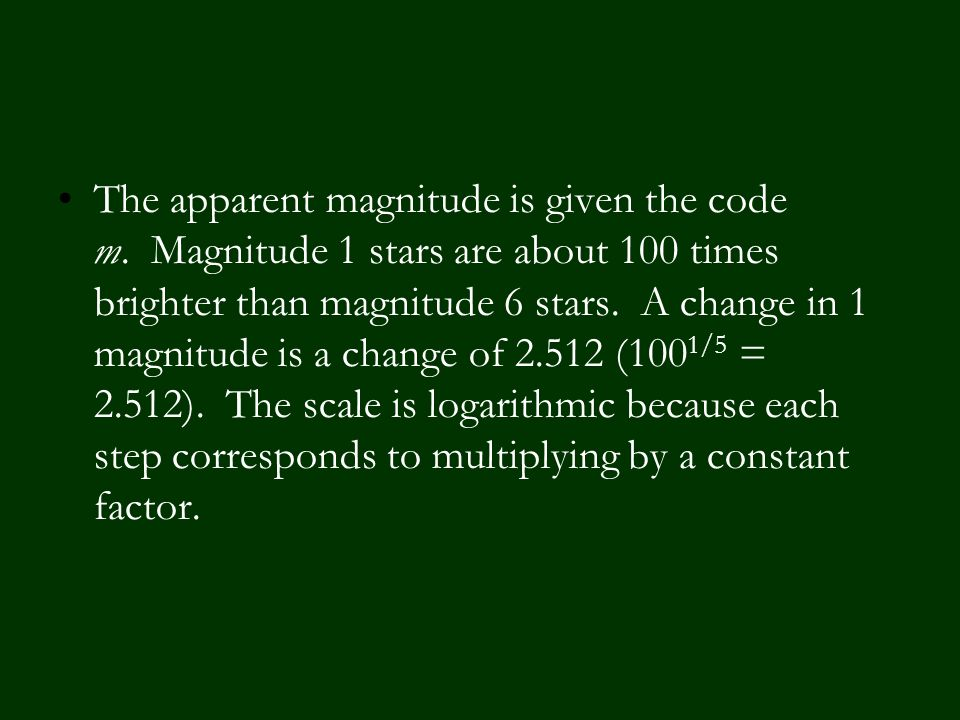 The apparent magnitude is given the code m.