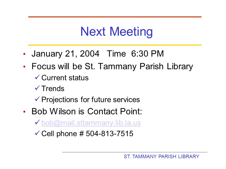 St Tammany Parish Library Welcome Building Planning Committee