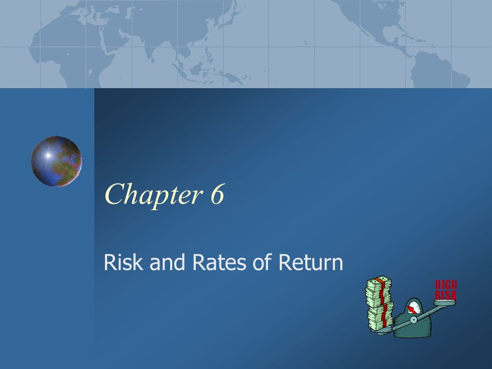 Chapter 6 Risk And Rates Of Return 2 Chapter 6 Objectives