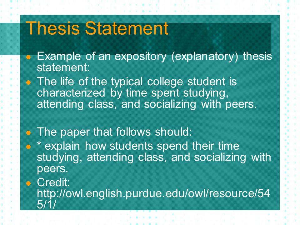 example of an expository explanatory thesis statement