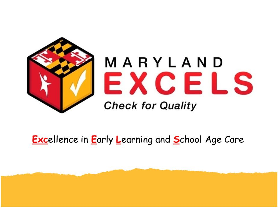 Excellence in Early Learning and School Age Care