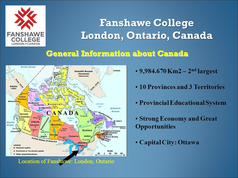 London Ontario Fanshawe College Of Applied Arts And Technology International Centre London Ontario Canada Ppt Download
