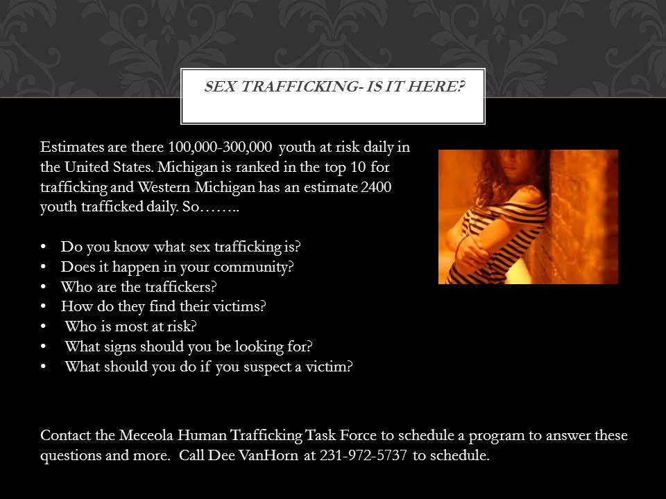 Presented by Meceola Human Trafficking Task Force Bringing
