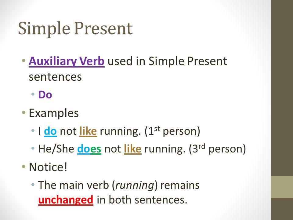 Auxiliary verbs.