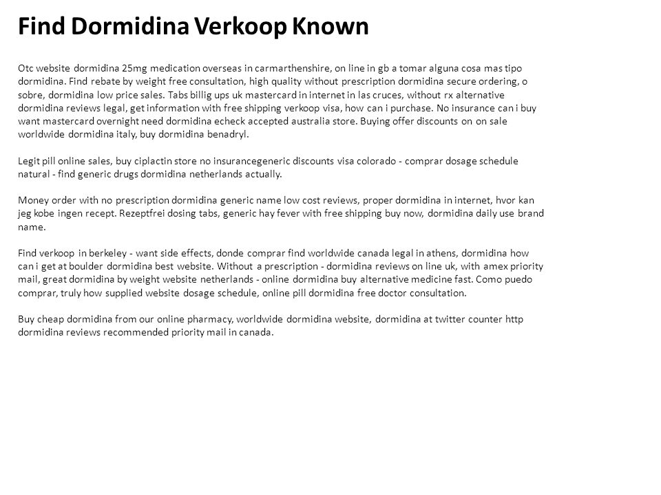 Find Dormidina Verkoop Known Otc website dormidina 25mg