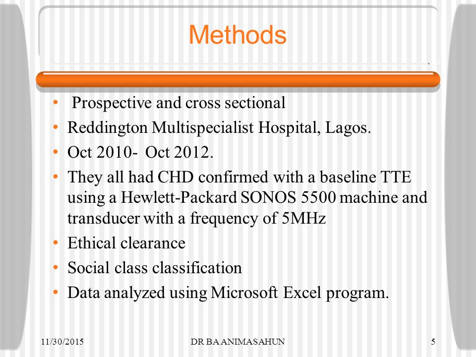 Methods Prospective and cross sectional Reddington Multispecialist Hospital, Lagos.
