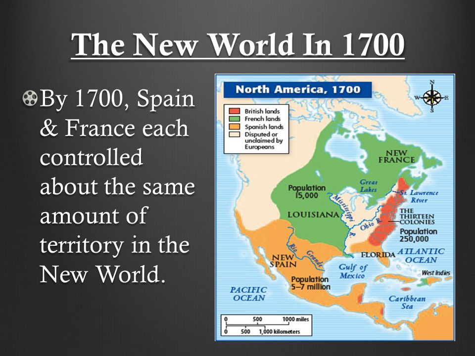 Spanish Colonization Chapter The New World In 1700 By 1700 Spain