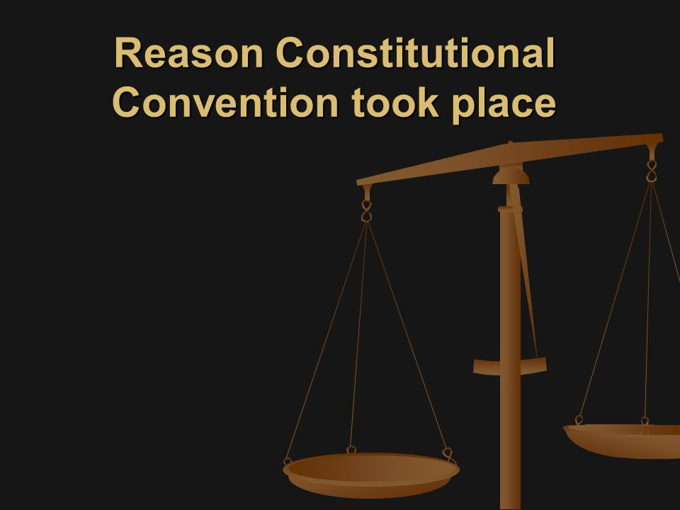 Reason Constitutional Convention took place