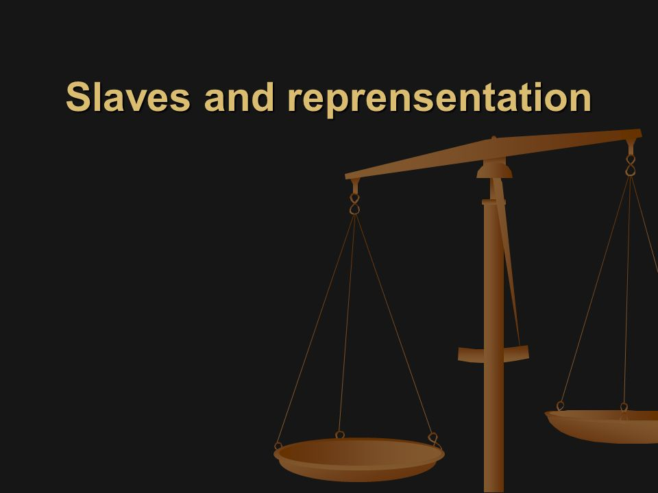 Slaves and reprensentation