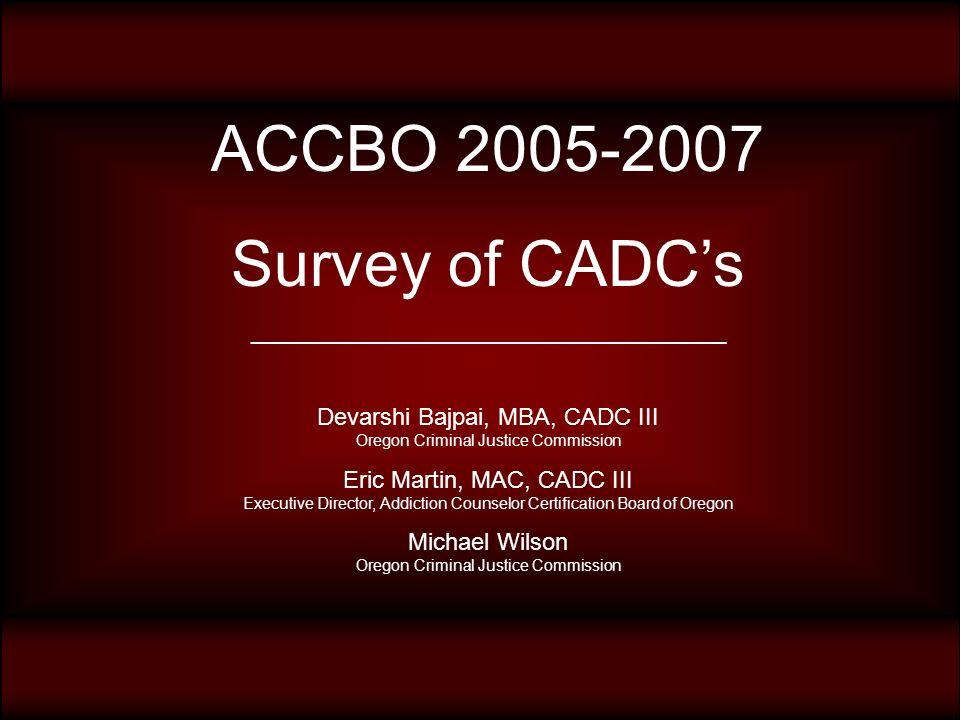 Accbo Survey Of Cadcs Devarshi Bajpai Mba Cadc Iii Oregon