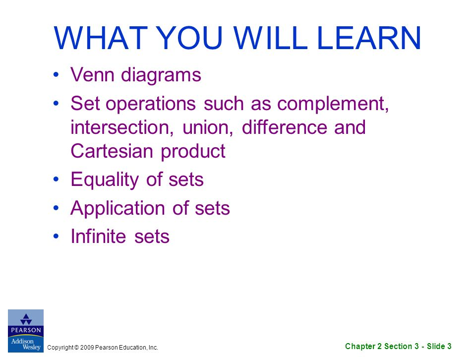 Chapter 2 Section 3 Slide 1 Copyright 2009 Pearson Education