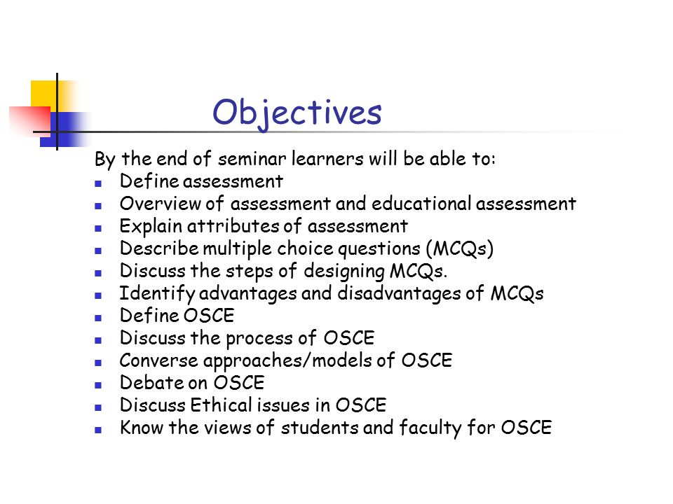 Educational Assessment Classroom MCQs Clinical OSCE Ppt