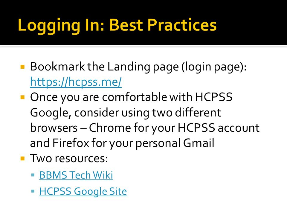 GAFE   Bookmark the Landing page (login page):  Once you are