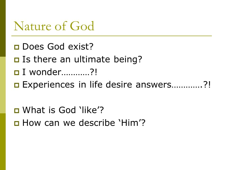 Looking for Meaning  Who is God? What is God like