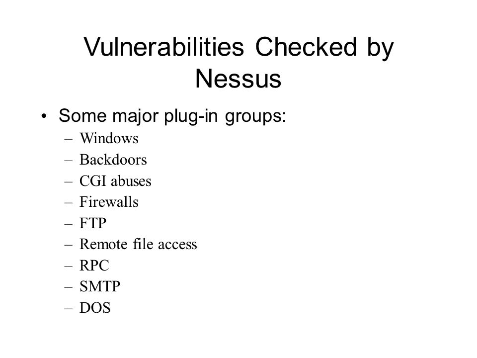 Vulnerability Scanning Vulnerability scanners are automated