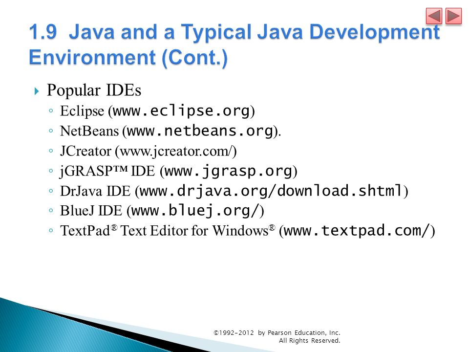 Java How to Program, 9/e © by Pearson Education, Inc  All Rights