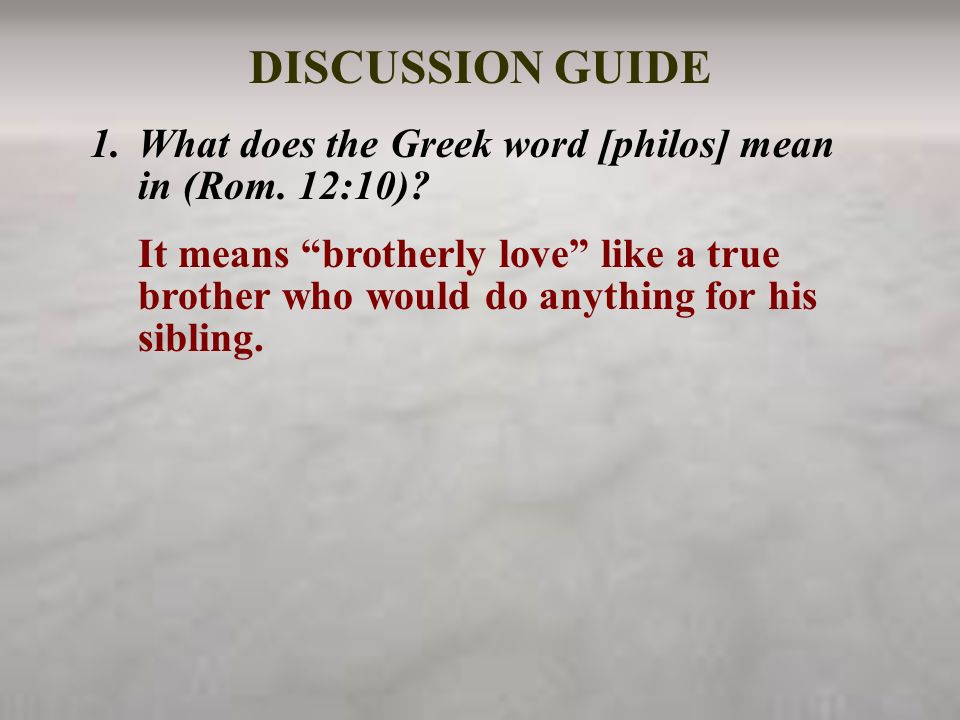 What Does The Greek Word Philos Mean In Rom