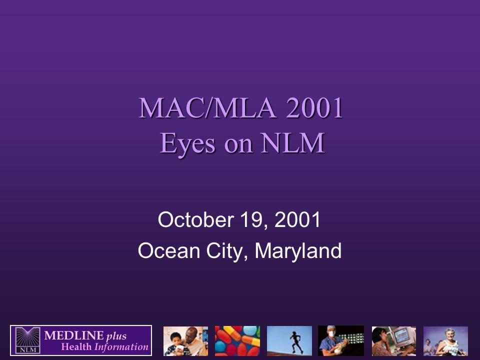 mac mla 2001 eyes on nlm october 19 2001 ocean city maryland