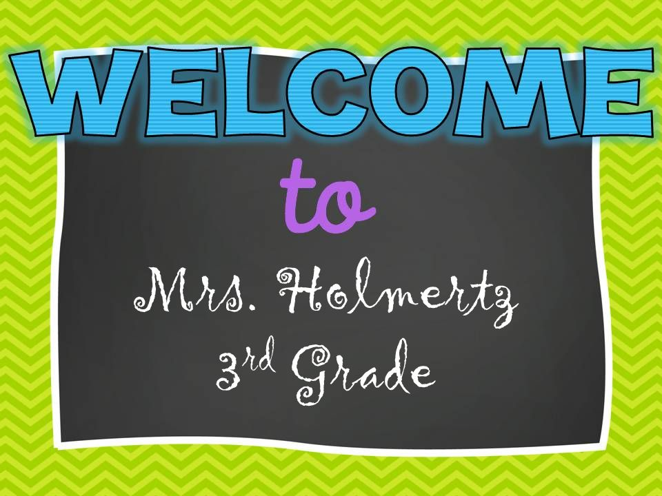 Mrs  Holmertz 3 rd Grade 7:40-8:00 morning work 8-9 Math 9